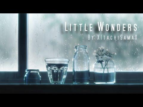 Little Wonders「AMV」ᴴᴰ