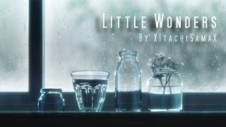 Little Wonders「AMV」ᴴᴰ