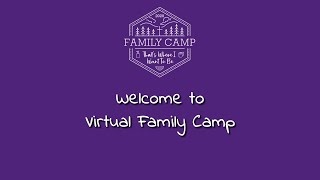 Virtual Family Camp Welcome and Introductions Meeting