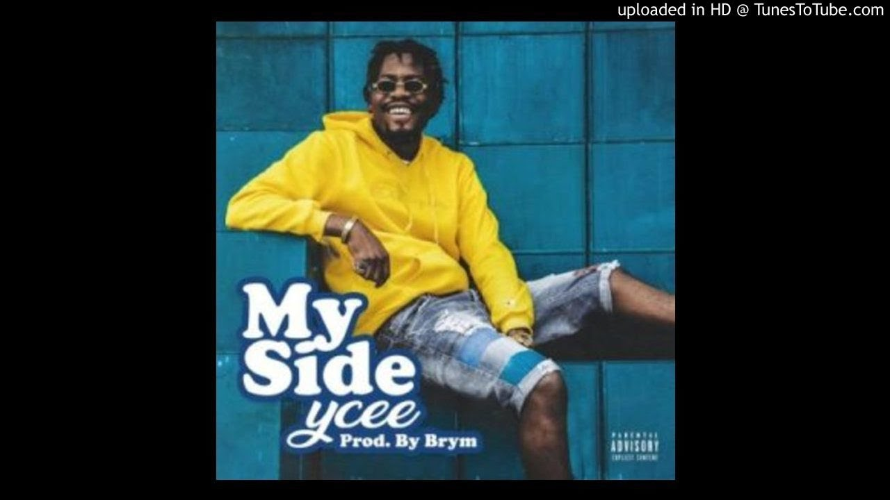 Image result for Ycee - My Side (Official Audio)