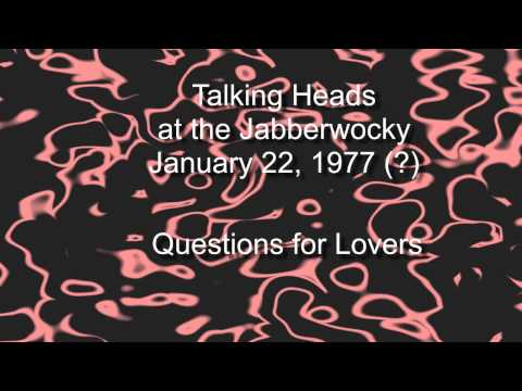 Talking Heads play at the Jabberwocky January 22, 1977
