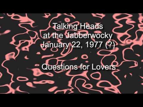 Talking Heads play at the Jabberwocky January 22, 1977