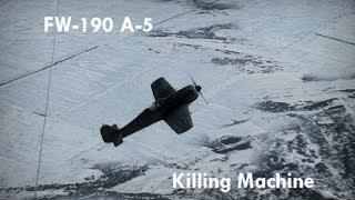 War Thunder: FW-190 A-5 - Killing Machine