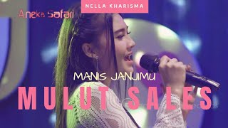 Mulut Sales ( Manis Janjimu ) - Nella Kharisma ( Official Music Video ANEKA SAFARI ) #music