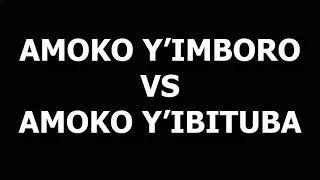 Amoko y'imboro vs Amoko y'ibituba