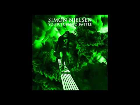 "Simon Nielsen - ""You'r Turn To Battle"" (The Whole Album)"