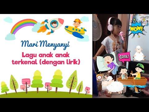 Children Song Nursery Rhymes Sing Along with lyrics   Anak kecil nyanyi lagu anak