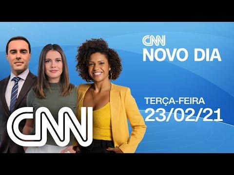 CNN NOVO DIA - 23/02/2021