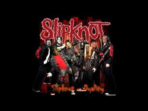 ♂ Slipknot - Duality ♂