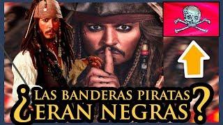 ¿Las BANDERAS PIRATAS eran negras? | Historias de la Historia
