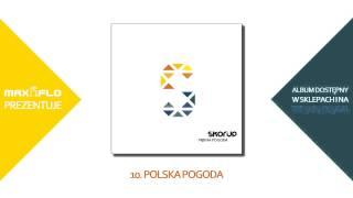 Skorup - 10 Polska pogoda (PIĘKNA POGODA) prod. Stahu