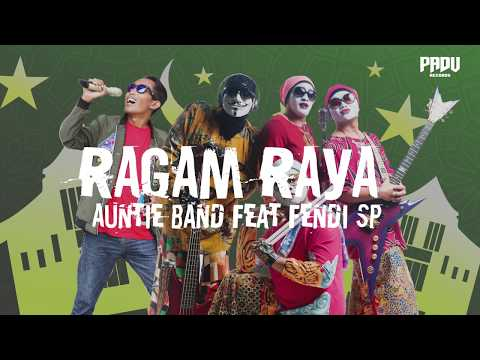 Auntie Band Feat. Fendi SP - Ragam Raya [Official Lyrics Video]