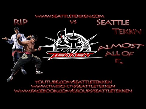 Exhibition - RIP vs Seattle Tekken