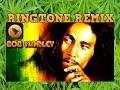 RINGTONE REMIX - Bob Marley A la la la la long