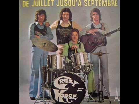 Crazy Horse - De juillet jusqu'a septembre
