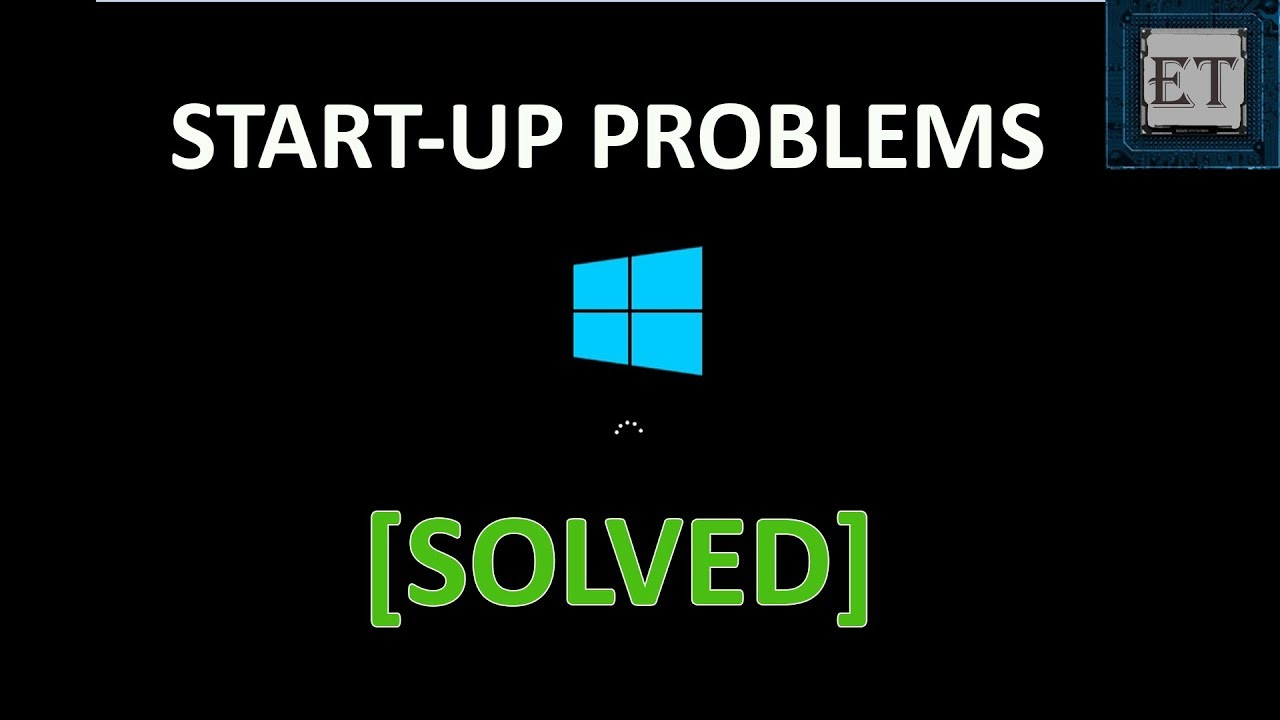 How To Fix Windows 10 Start-Up Problems – Automatic Repair Loop, Infinite  Boot, Blackscreen