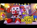 Minecraft Fnaf: Sister Location - Circus baby Becomes A Baby