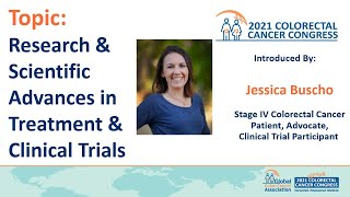 Topic: Research & Scientific Advances in Treatment & Clinical Trials. Introduced by: Jessica Buscho