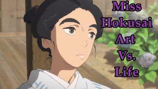 Miss Hokusai - Art Vs. Life