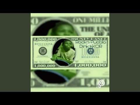 Money Dance (feat. Dink KKOR)