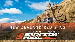 Huntin' Fool TV Season 01 Episode 11 - New Zealand Part 1