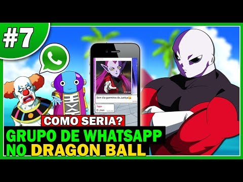Jiren // Grupo de WhatsApp no Dragon Ball // Parte 7 // Tia Bulma