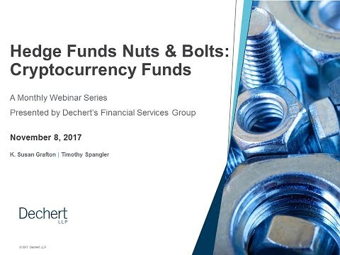 Hedge Funds Nuts & Bolts: Cryptocurrency Funds