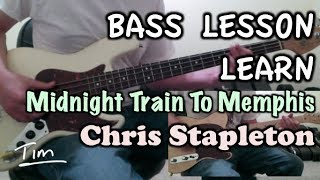 Chris Stapleton Midnight Train To Memphis Bass Lesson and Tutorial