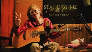 Download Lagu Stand By Me - Oasis ( Cover Zidan Zahri ) mp3