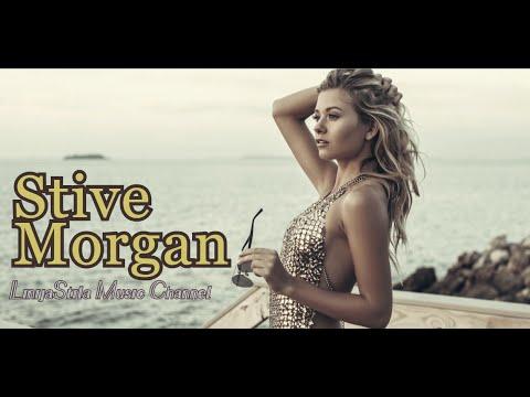 Stive Morgan Best Song  -  LinijaStila