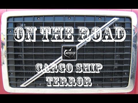 Fenryr on the Road - Cargo Ship Terror
