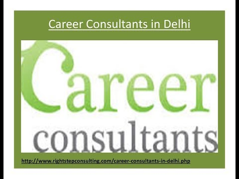 Career Consultants in Delhi