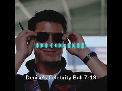 None - Denise's Celebrity Bull 7-19