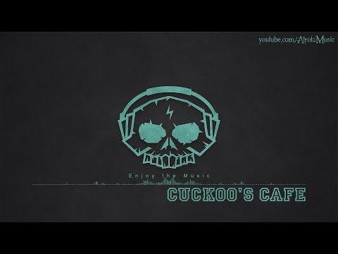 Cuckoo's Cafe by Daniel Kadawatha - [Ambient Music]
