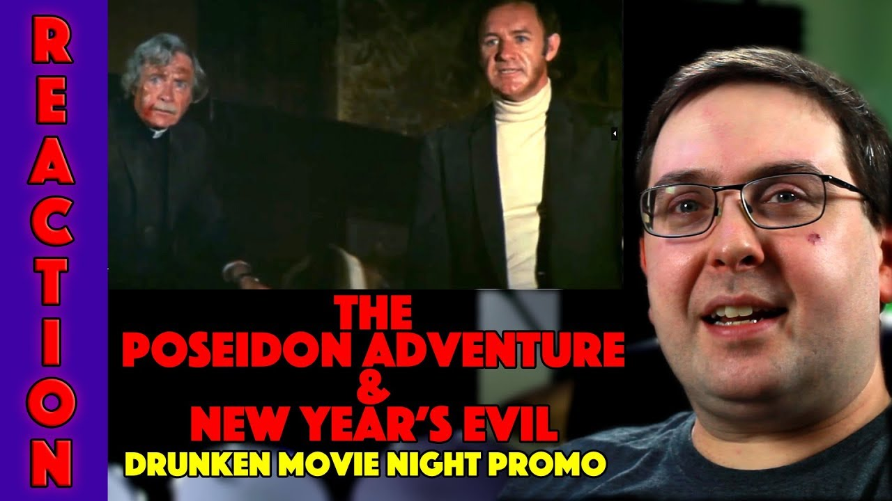 Reaction The Poseidon Adventure 1972 New Year S Evil 1980 Drunken Movie Night Promo