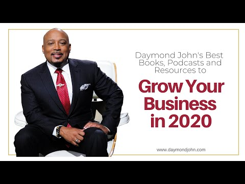 Daymond John's Best Books, Podcasts and Resources to Grow Your Business in 2020