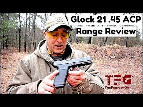 Glock 21 .45 ACP Range Review - TheFireArmGuy