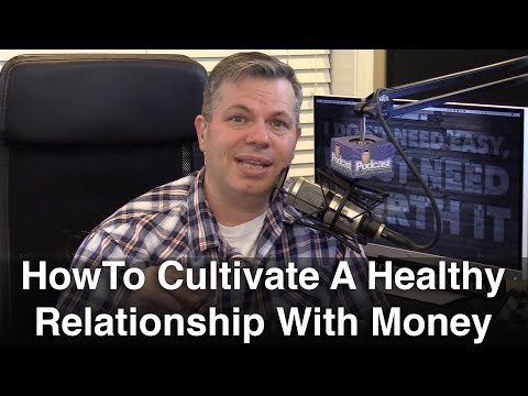 How To Cultivate A Healthy Relationship With Money And DRASTICALLY Increase Your Income - TCRS 521