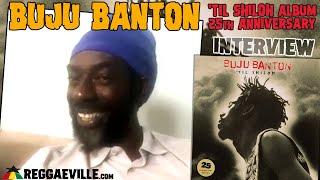 Buju Banton - The 'TIL SHILOH 25th Anniversary Interview [2020]