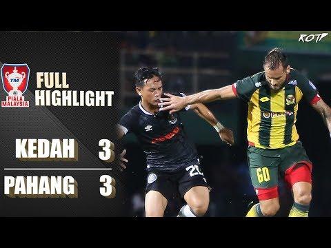 Kedah FA 3 - 3 Pahang FA (Highlight HD - Semifinal 1 Piala Malaysia - 19/10/2019)