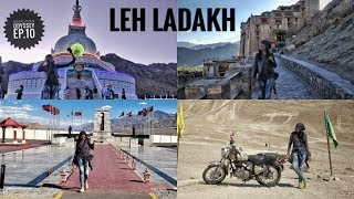 Finally A Day In Leh Ladakh || Ladakh Trip 2018 ~Ep.10