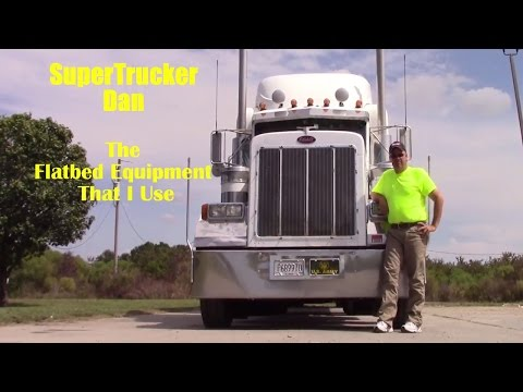 #18 My Flatbed Equipment The Life Of An Owner Operator Flatbed Truck Driver Vlog