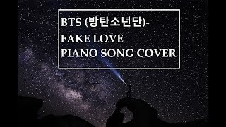 BTS (방탄소년단) - Fake Love Piano Song Cover