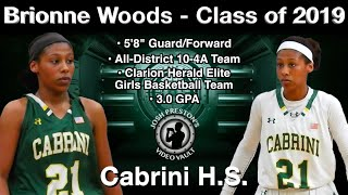 Brionne Woods Highlights (Vs. Salmen/Ursuline) - Cabrini 2019 G/F