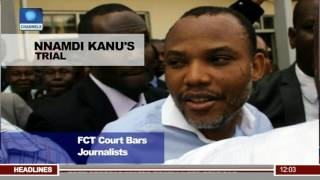 Court Bars Journalists From Covering Nnamdi Kanu