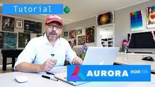 Aurora HDR 2019 - Tutorial/deutsch inkl. Rabatt Code für Aurora und Luminar