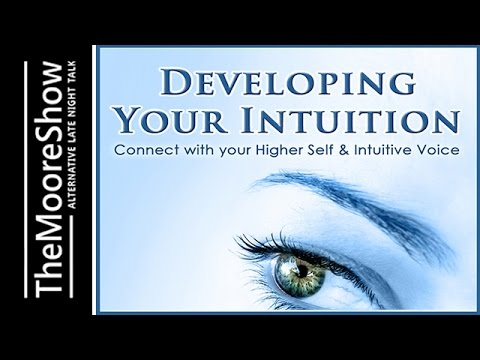 How to Develop Your Intuition - Key Secrets To Intuition wit