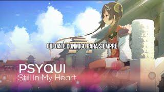 PSYQUI/Still In My Heart/(ft. ぷにぷに電機)/Jpop Kawaii Future Bass/SUB ESPAÑOL FULL