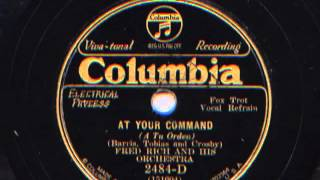 At Your Command by Fred Rich and his Orchestra Featuring Bunny Berigan,  1931