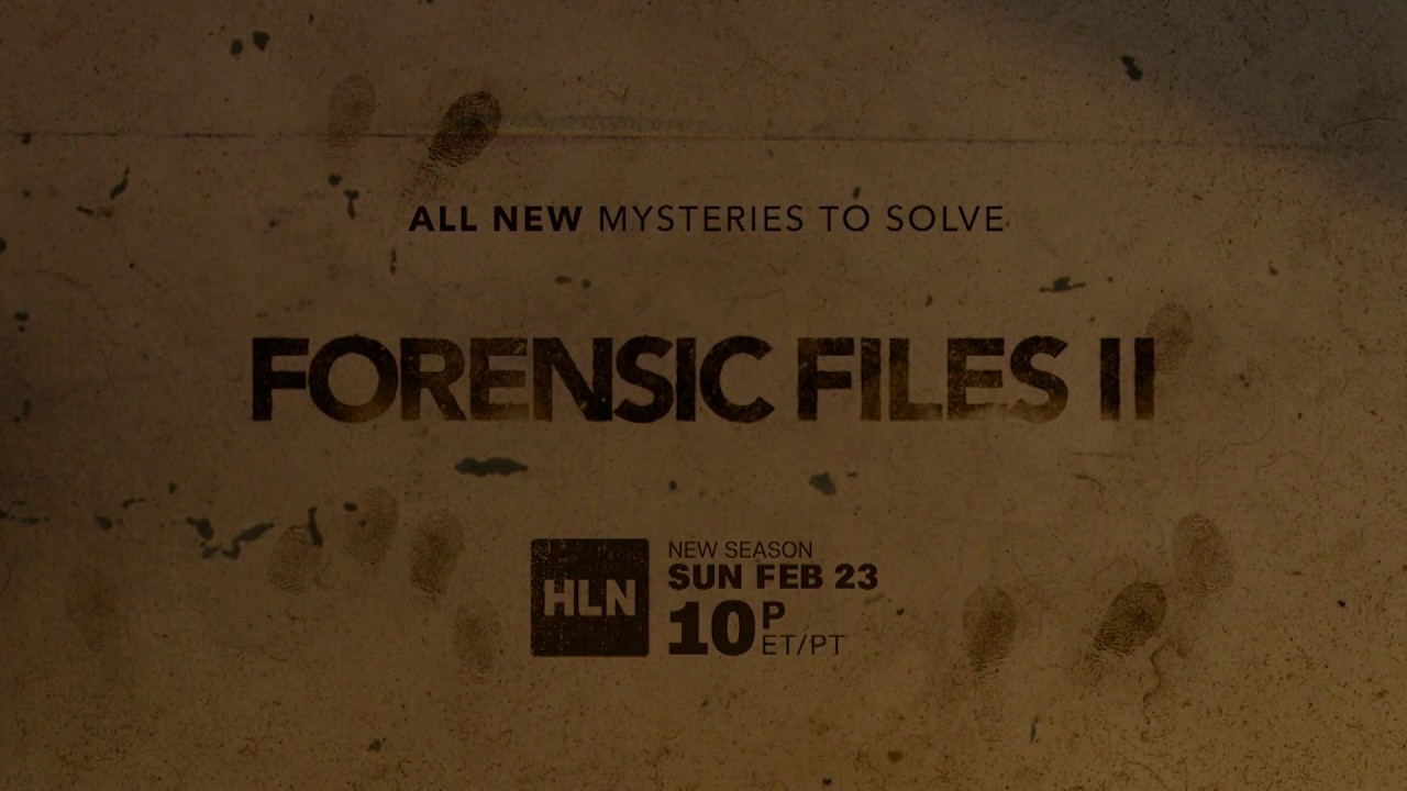 Forensic Files Ii All New Mysteries To Solve Youtube